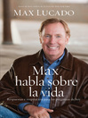 Max habla sobre la vida (eBook)